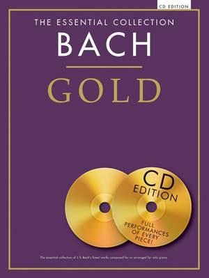 Johann Sebastian Bach: The Essential Collection: Bach Gold (CD Edition)