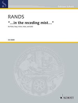 Rands, B: ...in the receding mist...