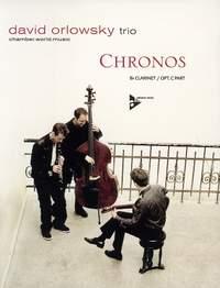 David Orlowsky Trio: Chronos