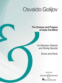 Golijov, O: The Dreams and Prayers of Isaac the Blind