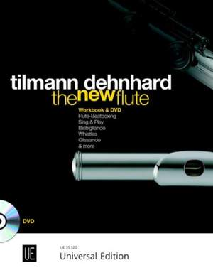 Dehnhard, T: The New Flute with DVD