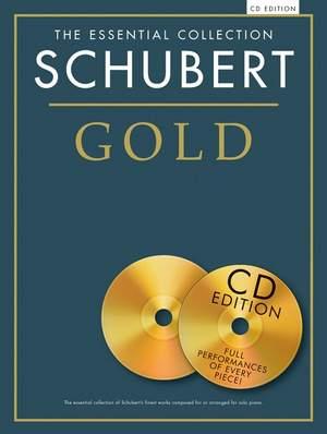 Franz Schubert: The Essential Collection: Schubert Gold (CD Ed.)