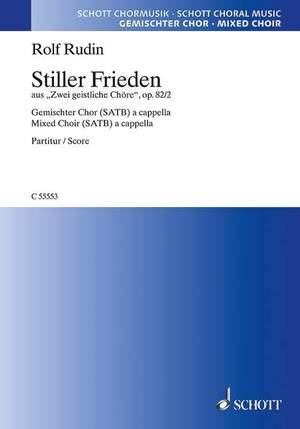 Rudin, R: Stiller Frieden op. 82/2