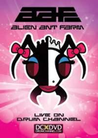 Alien Ant Farm: Live on Drum Channel