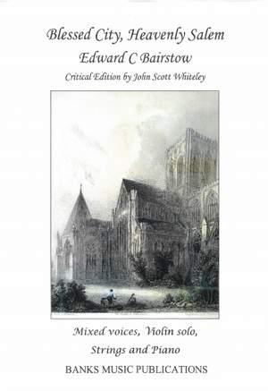 Bairstow, Edward: Blessed City Heavenly Salem (Full Score)