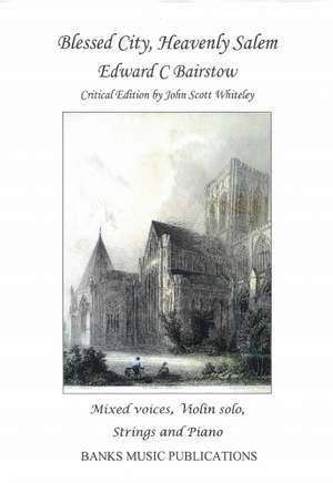 Bairstow, Edward: Blessed City Heavenly Salem (Set Of String Parts)
