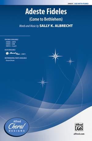 Sally K. Albrecht: Adeste Fideles SAB