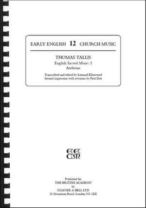 Tallis, Thomas: English Sacred Music I: Anthems