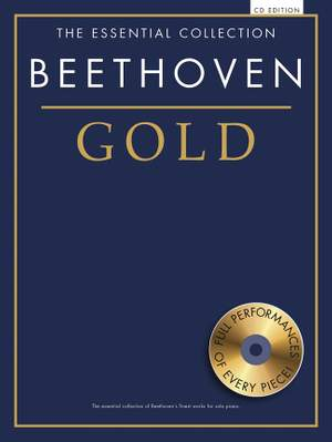 Ludwig van Beethoven: The Essential Collection: Beethoven Gold (CD Ed.)