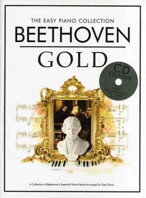 Ludwig van Beethoven: The Easy Piano Collection: Beethoven Gold (CD Ed.)