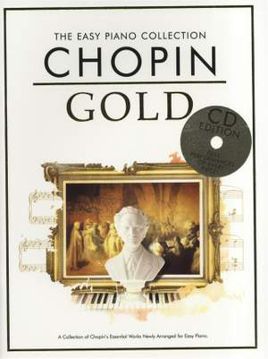 Frédéric Chopin: The Easy Piano Collection Chopin Gold (CD Edition)