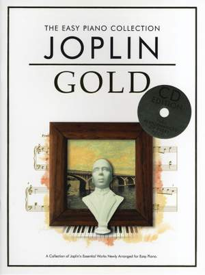 Scott Joplin: The Easy Piano Collection Joplin Gold (CD Edition)
