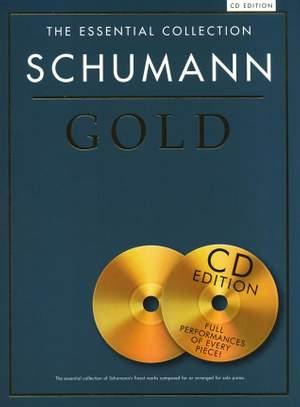 Robert Schumann: The Essential Collection