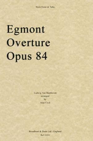 Beethoven, Ludwig Van: Egmont Overture, Opus 84