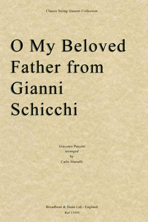 Puccini, Giacomo: O My Beloved Father from Gianni Schicchi