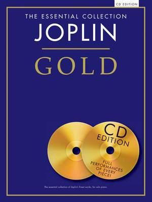 Scott Joplin: The Essential Collection: Joplin Gold (CD Edition)