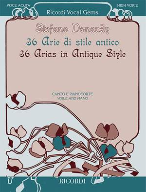 Stefano Donaudy: 36 Arias in Antique Style for High Voice