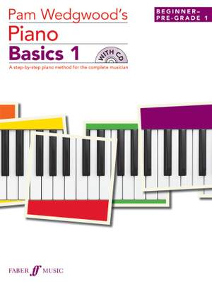 Pam Wedgwood's Piano Basics 1 (with CD)