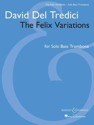 Del Tredici, D: The Felix Variations