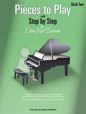 Edna Mae Burnam: Pieces to Play - Book 2
