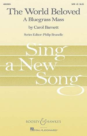 Barnett, C: The World Beloved: A Bluegrass Mass