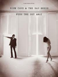 Nick Cave_Nick Cave Cave & the Bad Seeds: Push The Sky Away