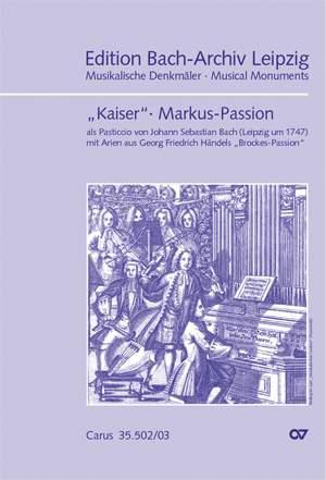 Keiser, Händel, Bach: Markuspassion