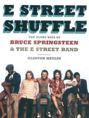 Bruce Springsteen: E Street Shuffle