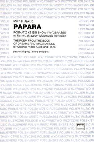 Papara, M J: The Poem from the Book of Dreams and Imaginations