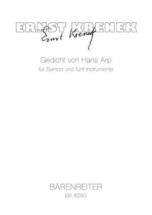 Krenek, E: Gedicht von Hans Arp for Baritone and Five Instruments