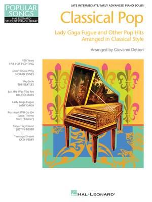 Classical Pop - Lady Gaga Fugue & Other Pop Hits