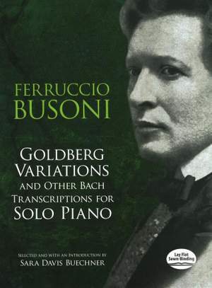 Busoni: Goldberg Variations And Other Bach Transcriptions For Solo Piano