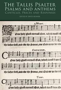 Thomas Tallis: The Tallis Psalter Psalms And Anthems