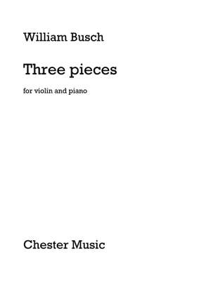 William Busch: Three Pieces