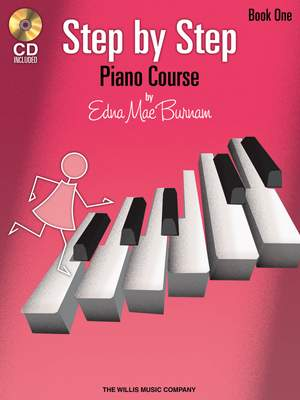 Edna-Mae Burnam: Step by Step Piano Course ªBook 1 with CD