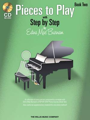 Edna-Mae Burnam: Pieces to Play - Book 2 with CD