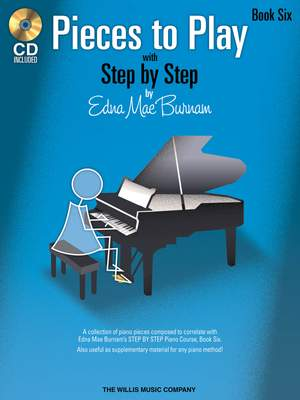 Edna-Mae Burnam: Pieces to Play - Book 6 with CD