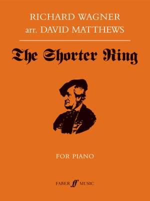 Wagner/David Matthews: The Shorter Ring