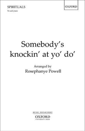 Powell, Rosephanye: Somebody's knockin' at yo' do'