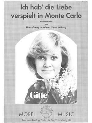 Hans-Georg Moslener: Ich Hab' Die Liebe Verspielt In Monte Carlo
