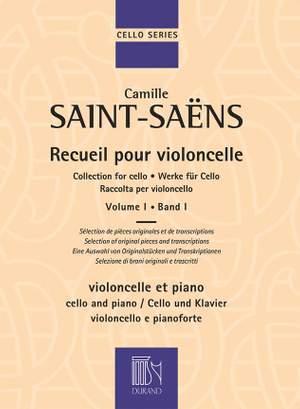 Camille Saint-Saens: Recueil pour Violoncelle Volume 1