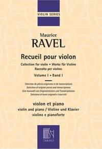 Maurice Ravel: Recueil pour Violon Volume 1