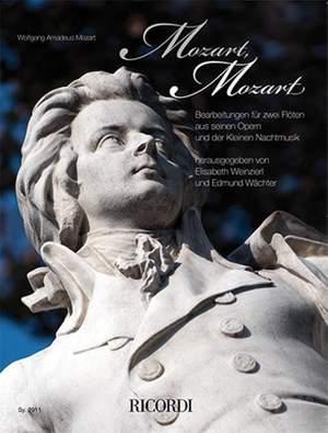 W.A. Mozart: Mozart, Mozart!