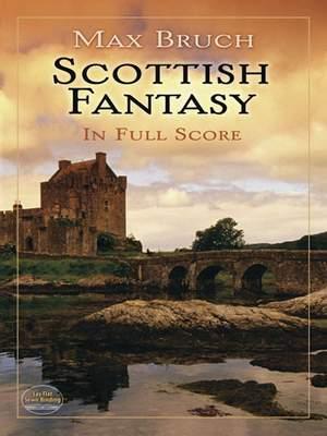 Bruch, Max: Scottish Fantasy in Full Score
