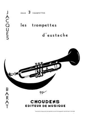 Barat: Trompettes D'eustache (Les)