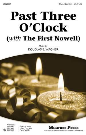 Douglas E. Wagner: Past Three O'Clock