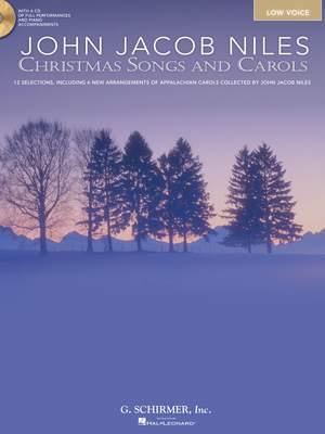 John Jacob Niles: John Jacob Niles: Christmas Songs and Carols