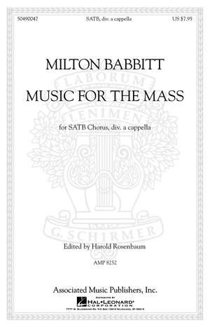 Milton Babbitt: Music for the Mass