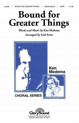 Ken Medema: Bound for Greater Things Product Image