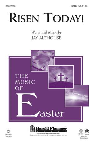 Jay Althouse: Risen Today!